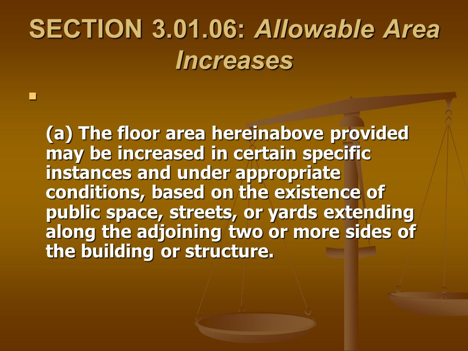 SECTION 3.01.06: Allowable Area Increases