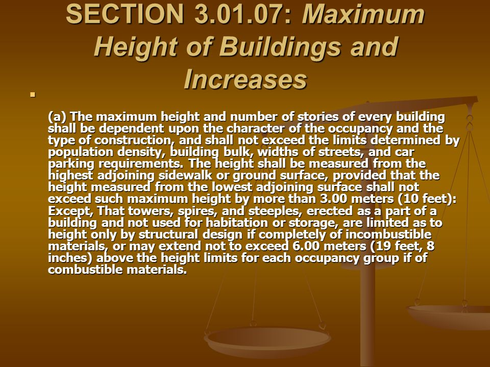 SECTION 3.01.07: Maximum Height of Buildings and Increases