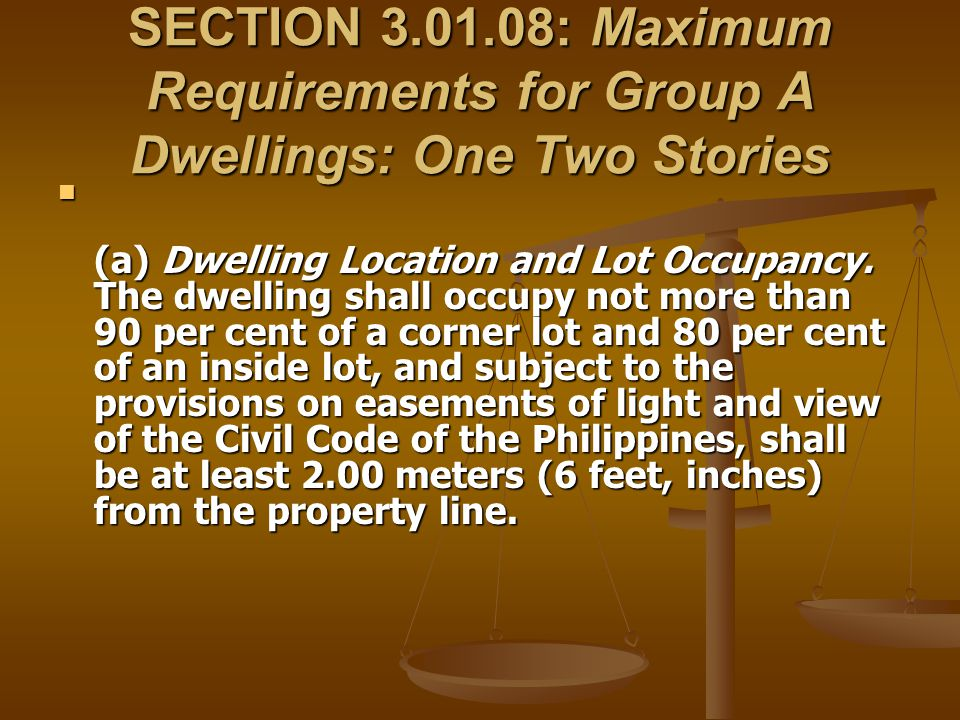 SECTION 3.01.08: Maximum Requirements for Group A Dwellings: One Two Stories