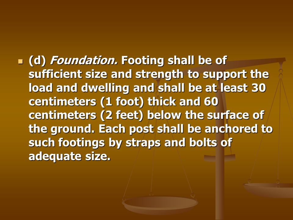 (d) Foundation.