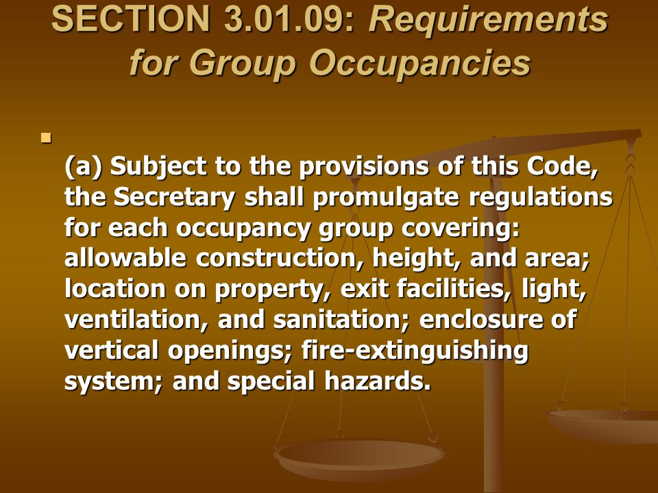 SECTION 3.01.09: Requirements for Group Occupancies