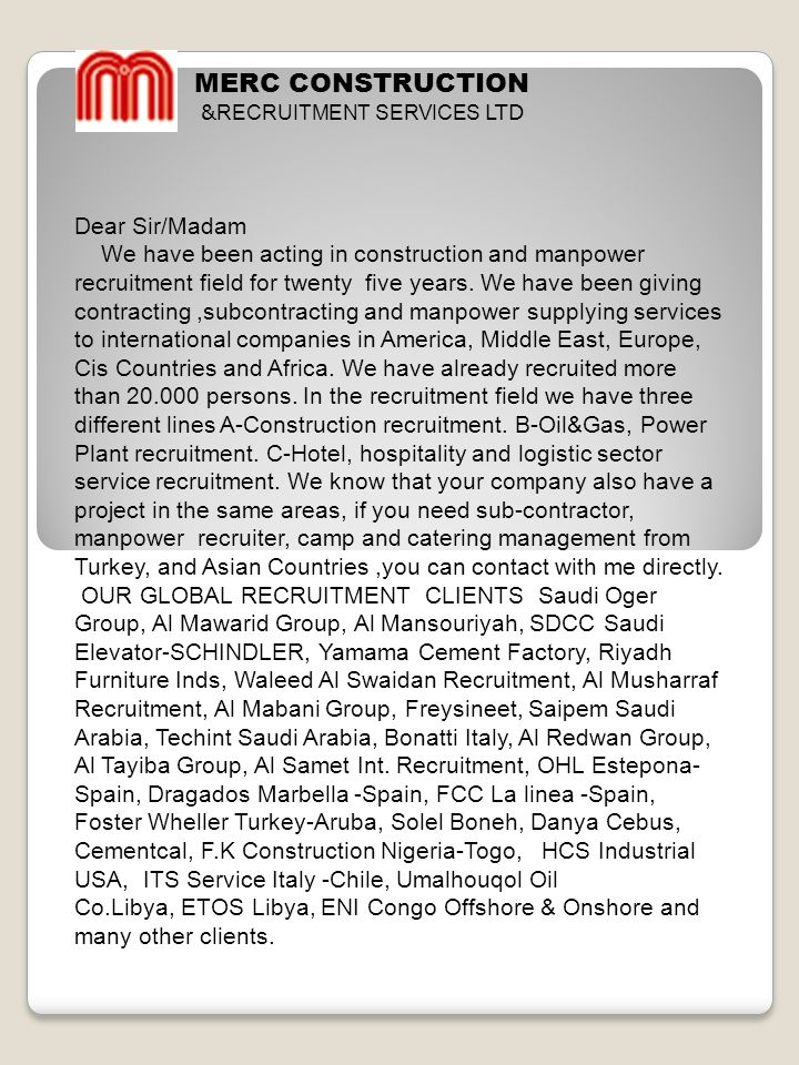 MERC CONSTRUCTION Dear Sir/Madam