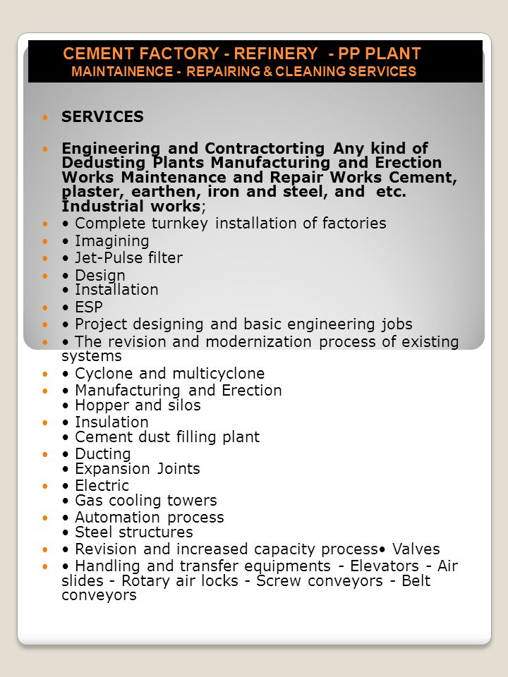 CEMENT FACTORY - REFINERY - PP PLANT MAINTAINENCE - REPAIRING & CLEANING SERVICES