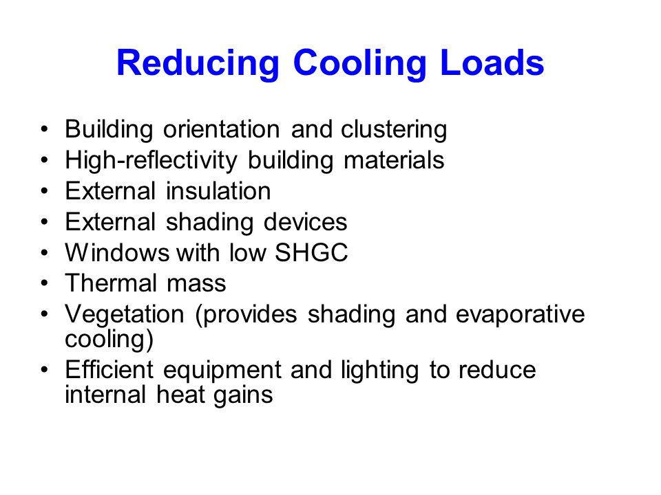 Reducing Cooling Loads