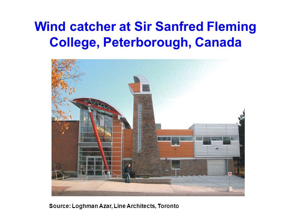 Wind catcher at Sir Sanfred Fleming College, Peterborough, Canada