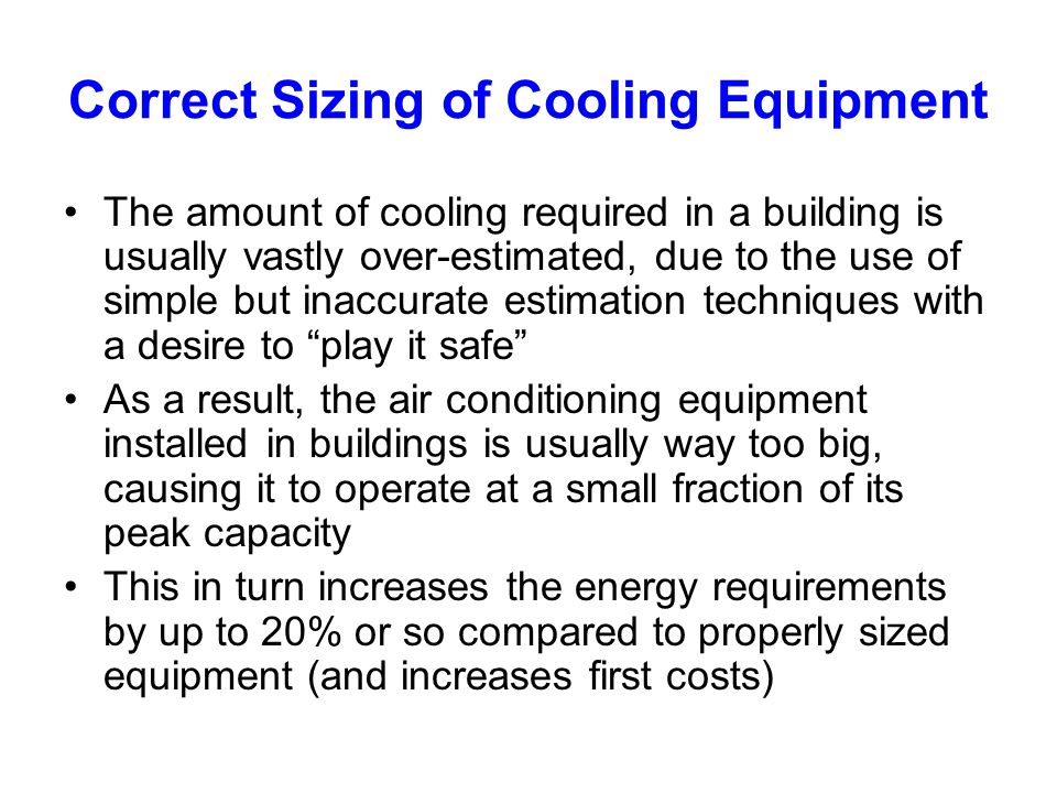 Correct Sizing of Cooling Equipment