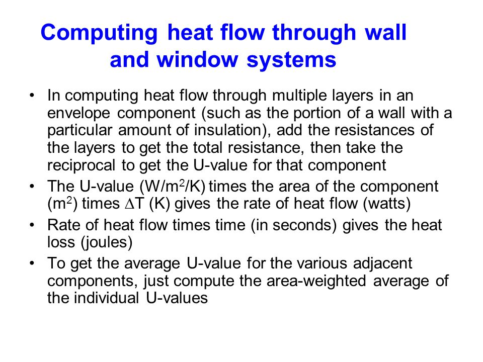 Computing heat flow through wall and window systems