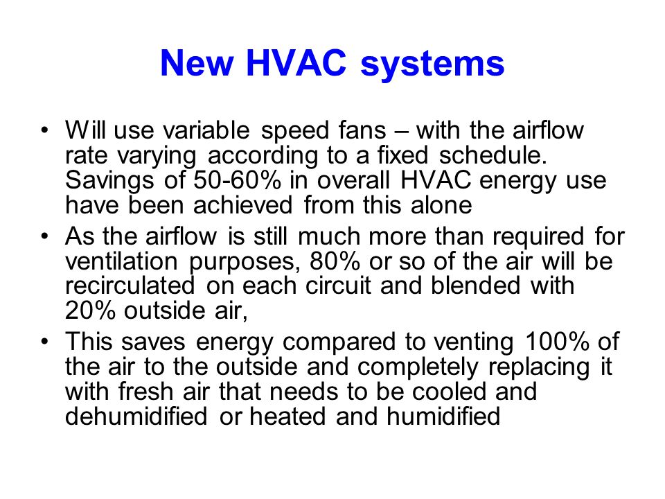 New HVAC systems