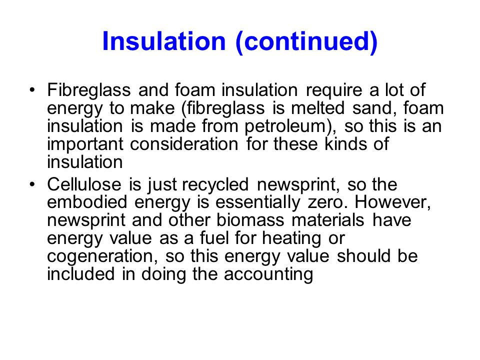 Insulation (continued)