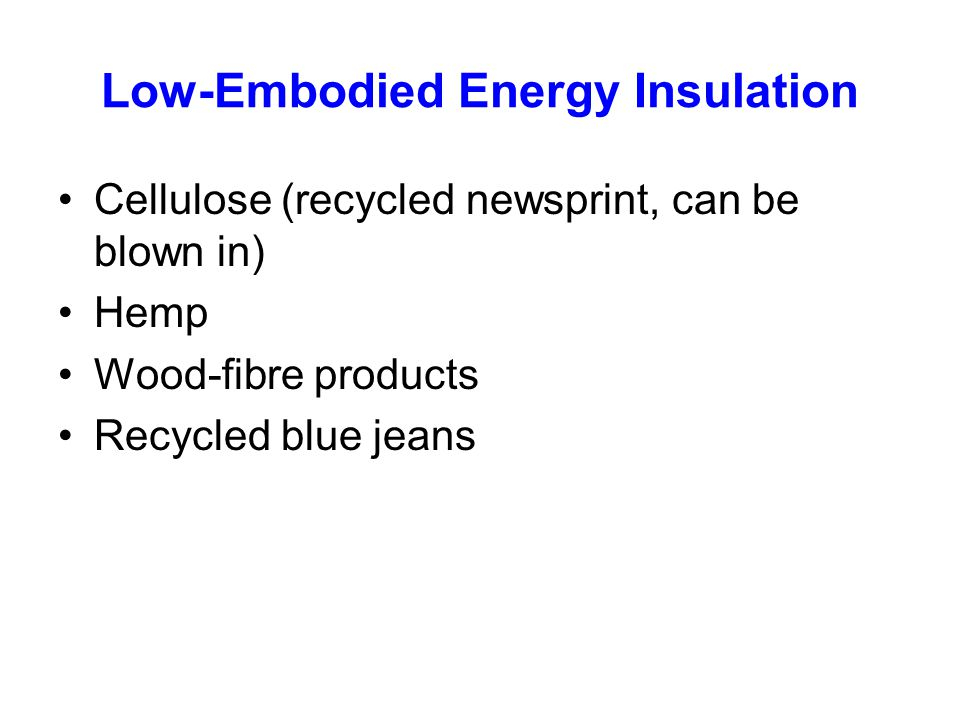 Low-Embodied Energy Insulation