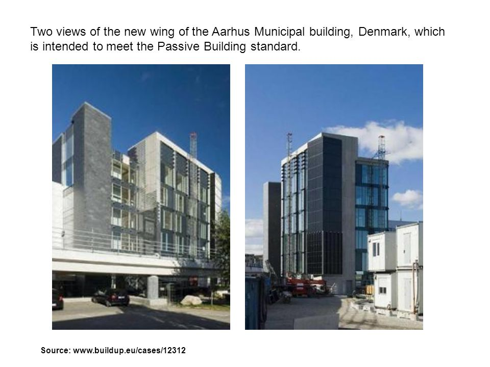 Two views of the new wing of the Aarhus Municipal building, Denmark, which is intended to meet the Passive Building standard.