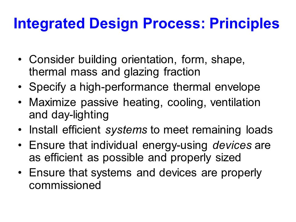Integrated Design Process: Principles