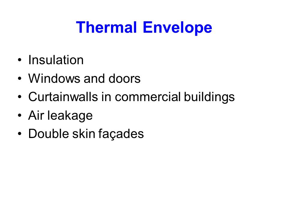 Thermal Envelope Insulation Windows and doors