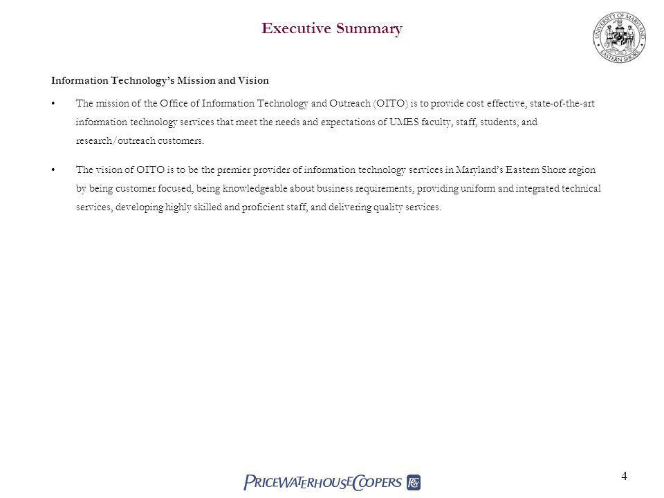 Executive Summary Information Technology's Mission and Vision