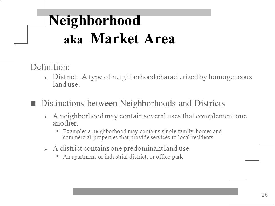 Neighborhood aka Market Area