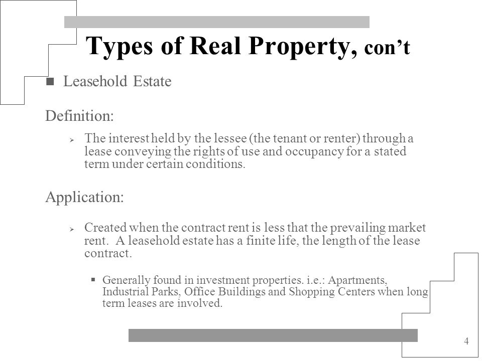 Types of Real Property, con't