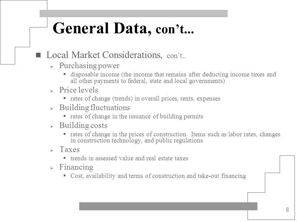 General Data, con't... Local Market Considerations, con't..