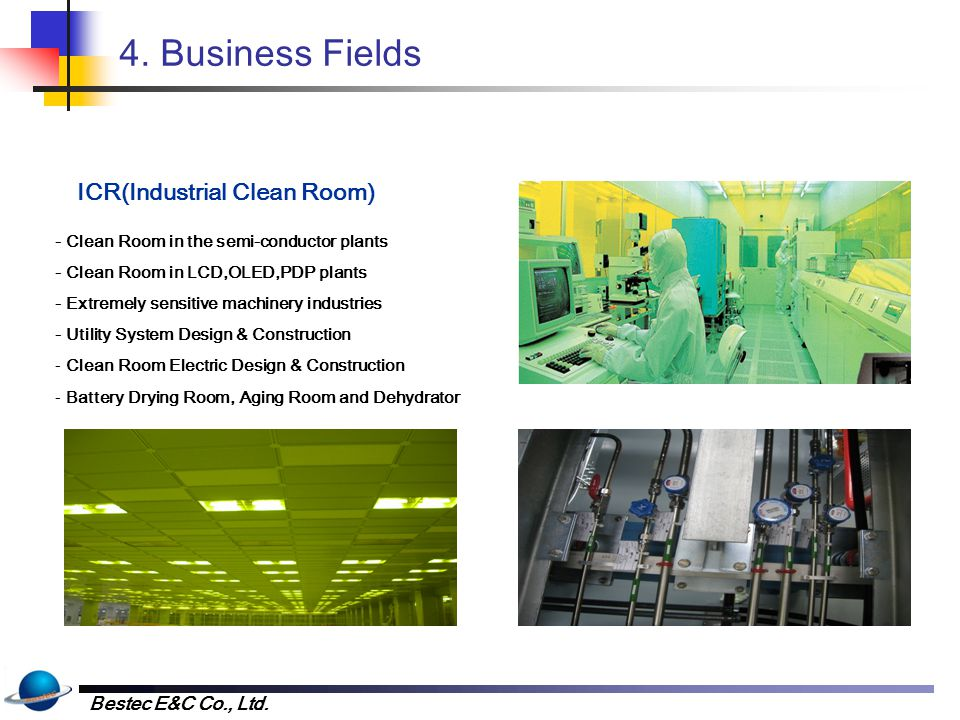 4. Business Fields BCR(Bio Clean Room)