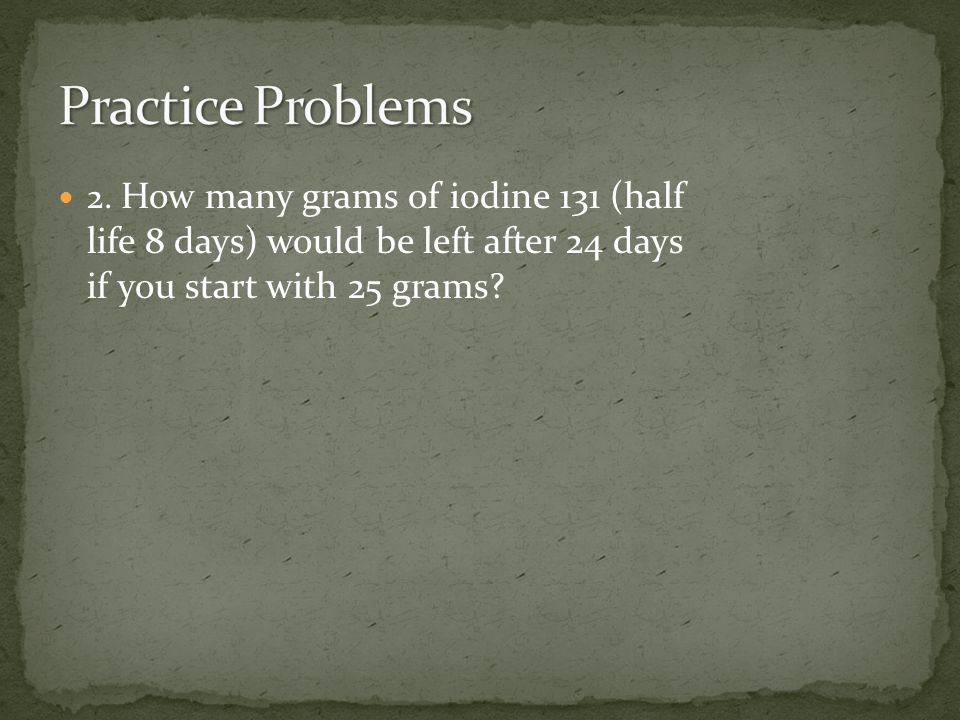 Practice Problems 2.