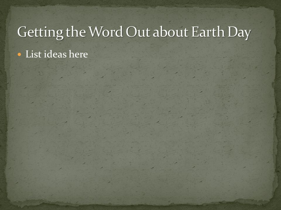 Getting the Word Out about Earth Day