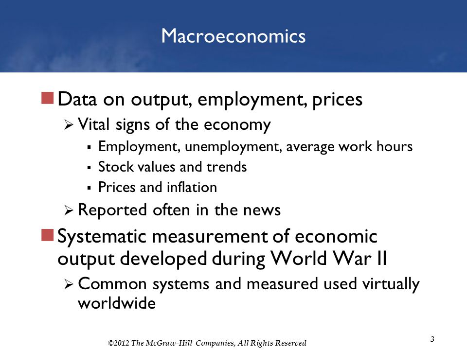 Data on output, employment, prices