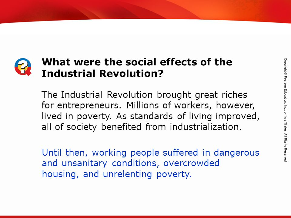 What were the social effects of the Industrial Revolution