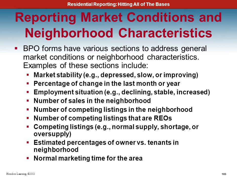 Reporting Market Conditions and Neighborhood Characteristics