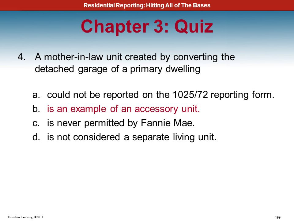 Chapter 3: Quiz A mother-in-law unit created by converting the detached garage of a primary dwelling.