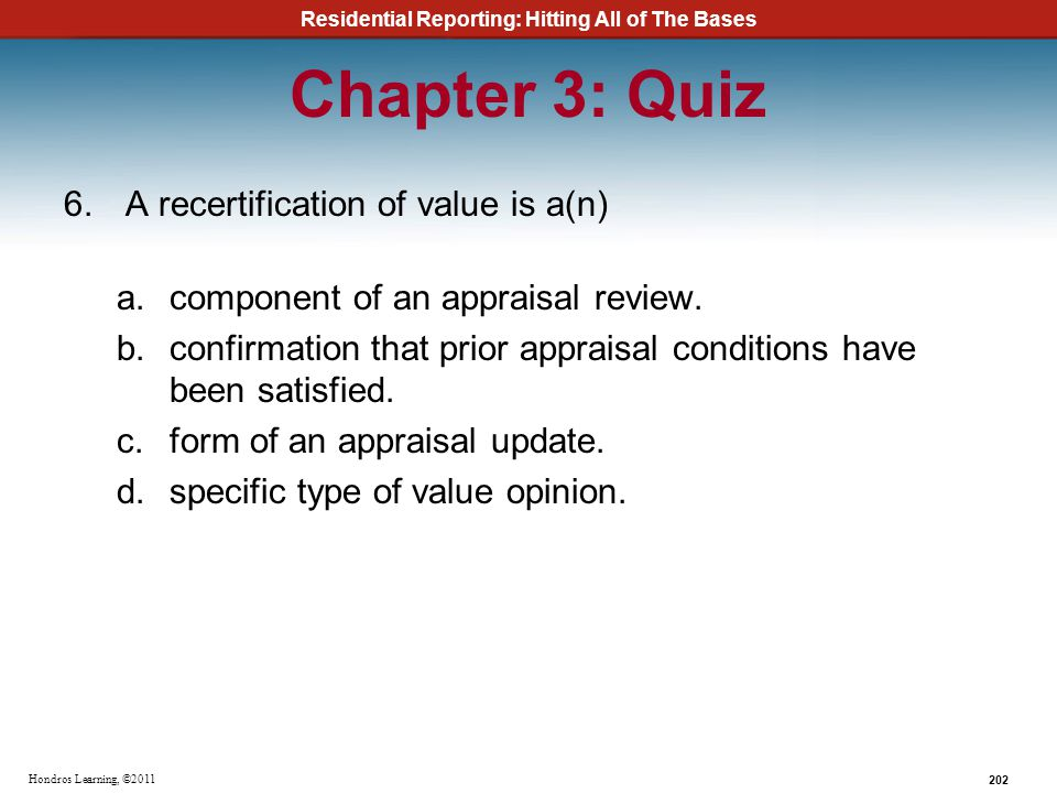 Chapter 3: Quiz A recertification of value is a(n)