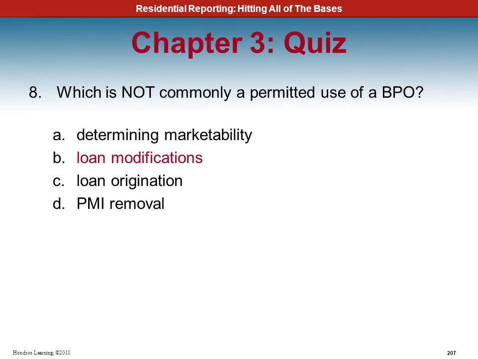Chapter 3: Quiz Which is NOT commonly a permitted use of a BPO