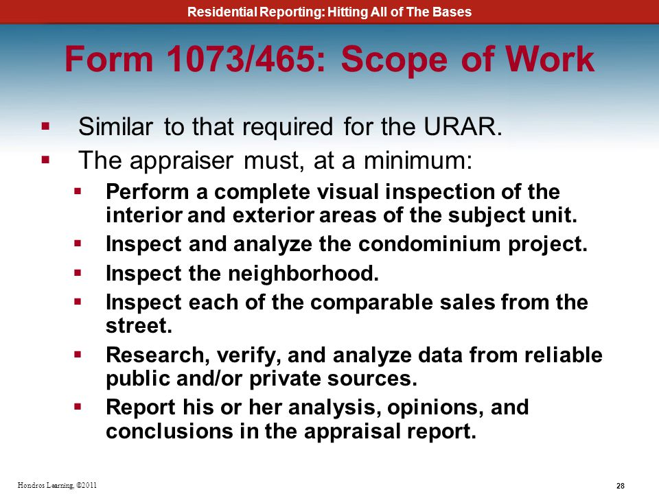 Form 1073/465: Scope of Work Similar to that required for the URAR.