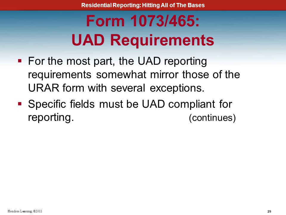 Form 1073/465: UAD Requirements