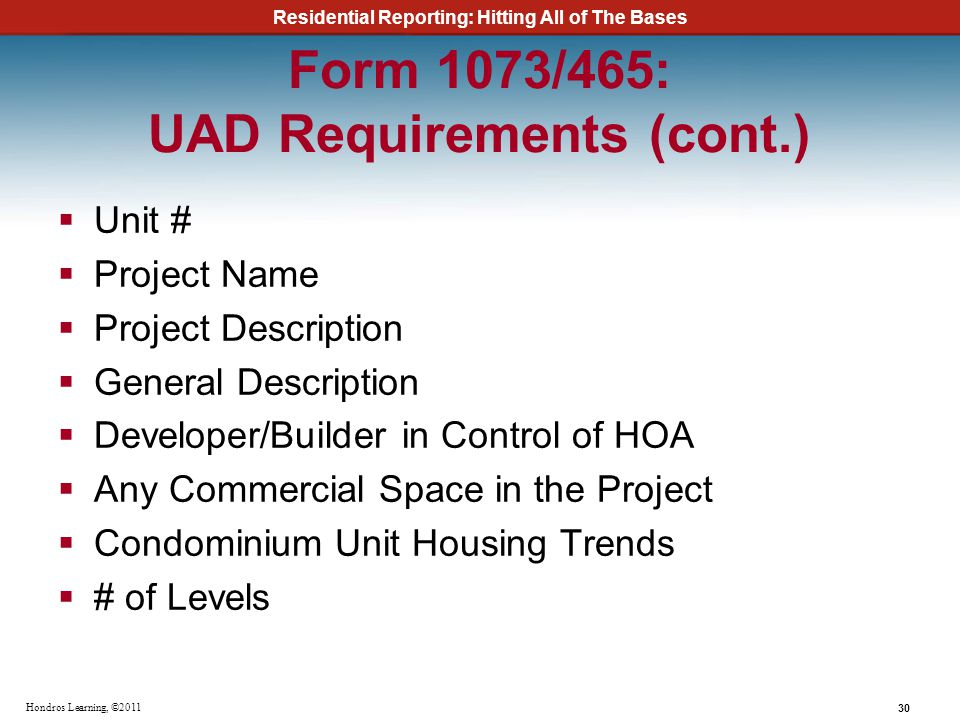 Form 1073/465: UAD Requirements (cont.)