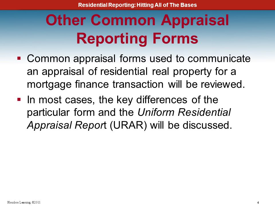 Other Common Appraisal Reporting Forms