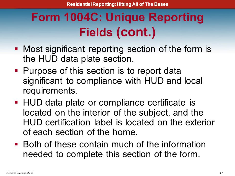 Form 1004C: Unique Reporting Fields (cont.)