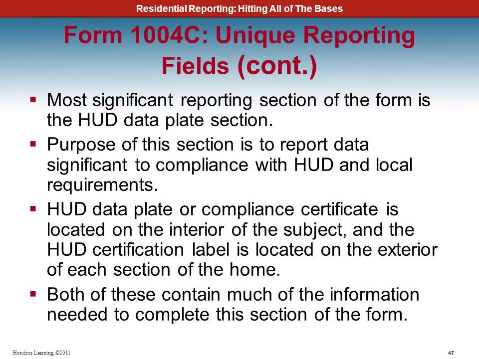 Form 1004C: Unique Reporting Fields (cont.)