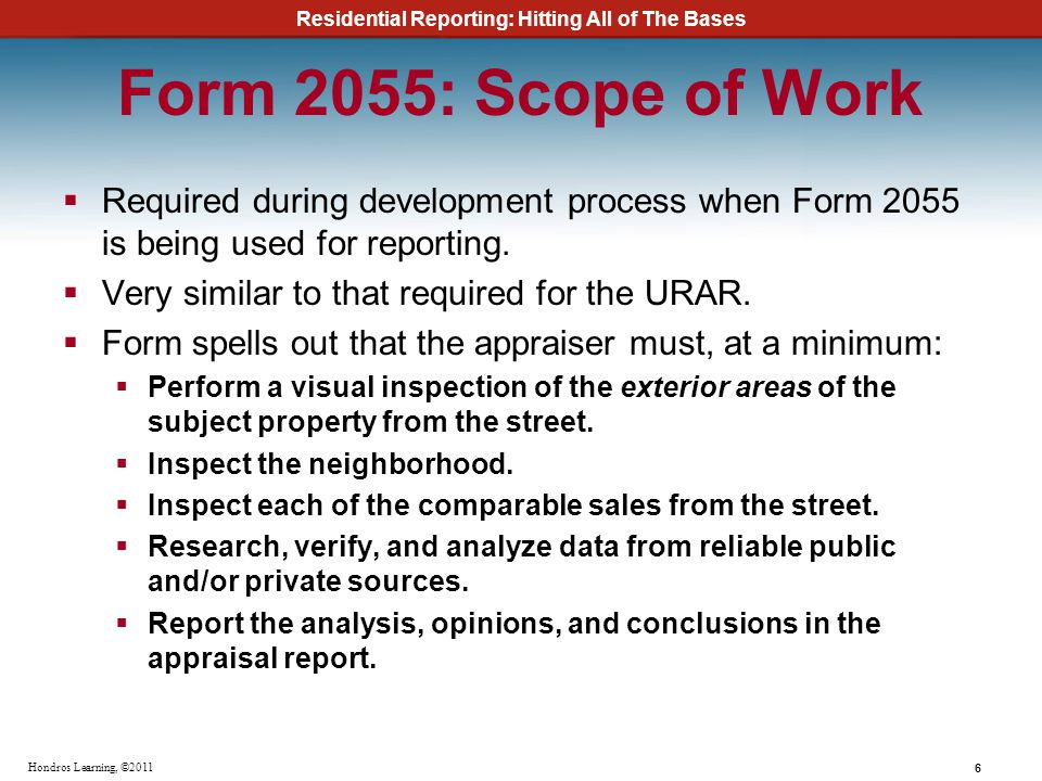 Form 2055: Scope of Work Required during development process when Form 2055 is being used for reporting.
