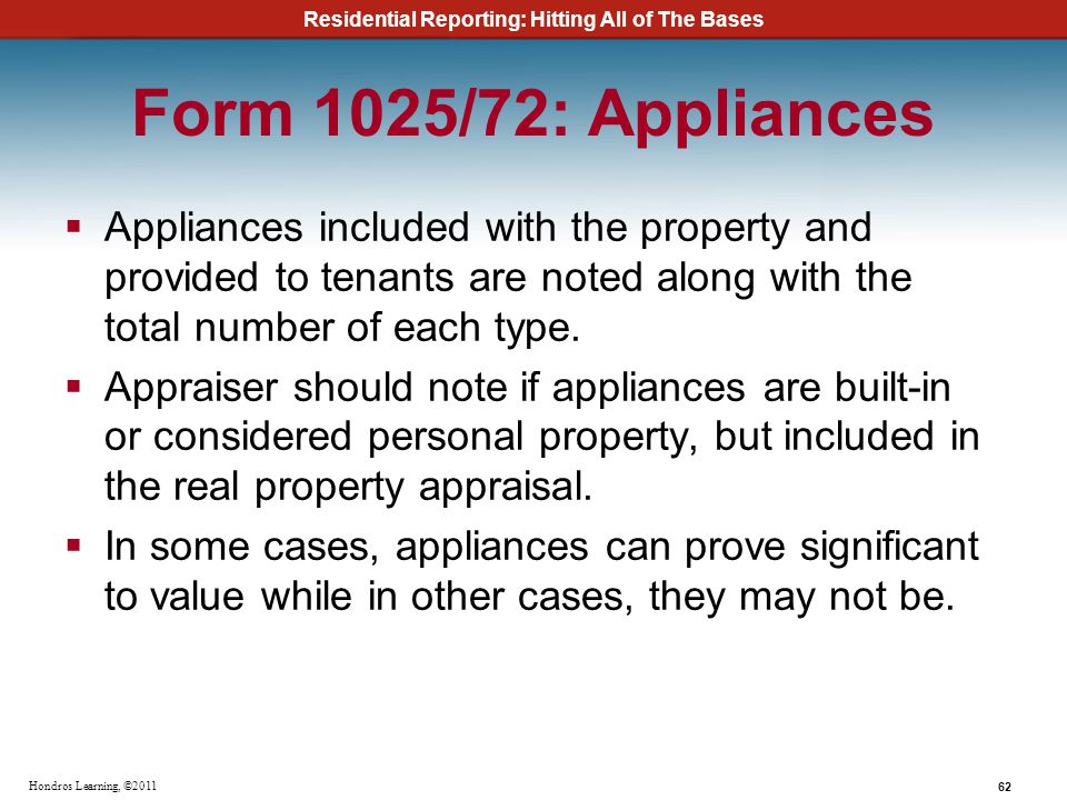 Form 1025/72: Appliances Appliances included with the property and provided to tenants are noted along with the total number of each type.