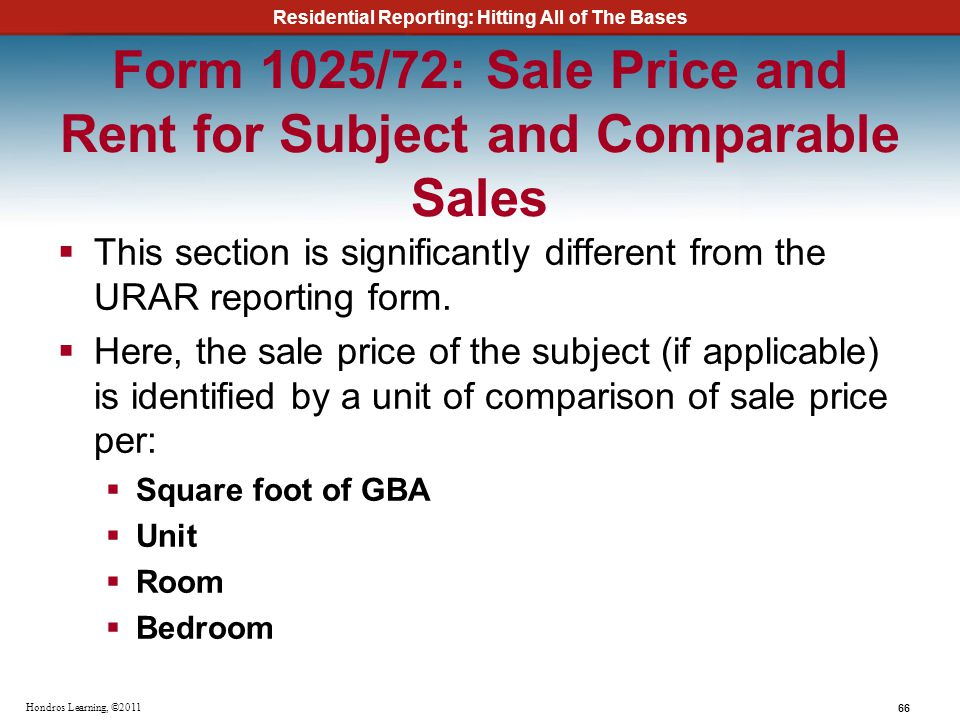 Form 1025/72: Sale Price and Rent for Subject and Comparable Sales