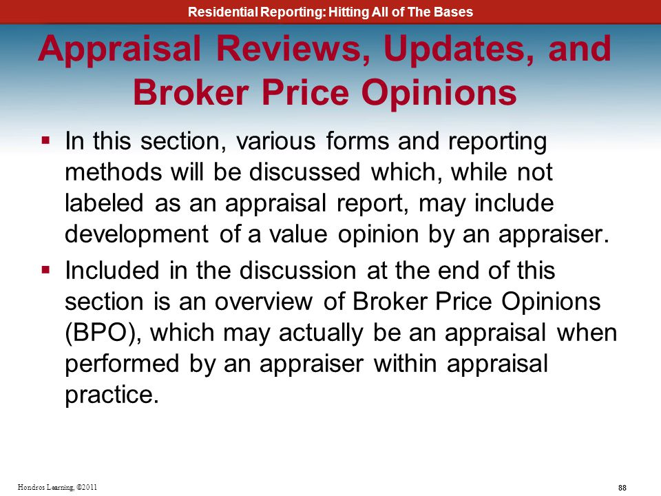 Appraisal Reviews, Updates, and Broker Price Opinions