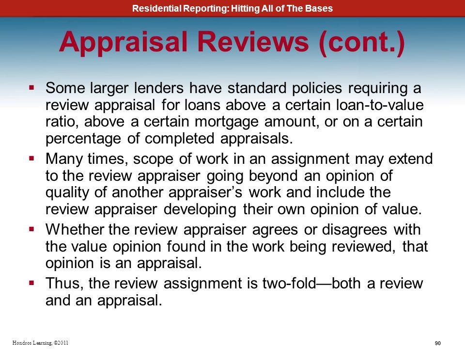 Appraisal Reviews (cont.)