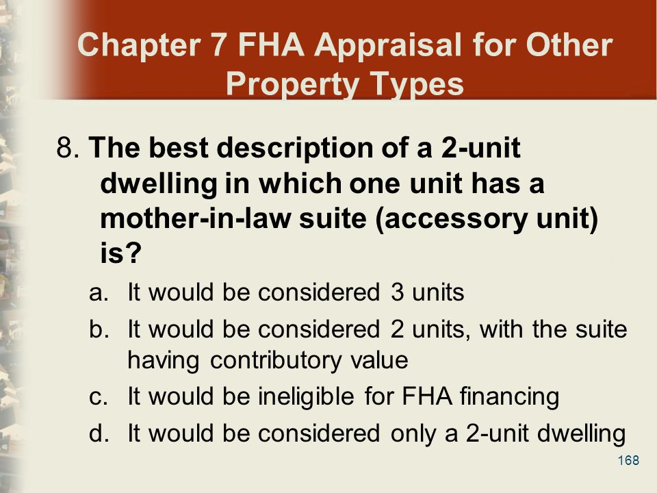 Chapter 7 FHA Appraisal for Other Property Types