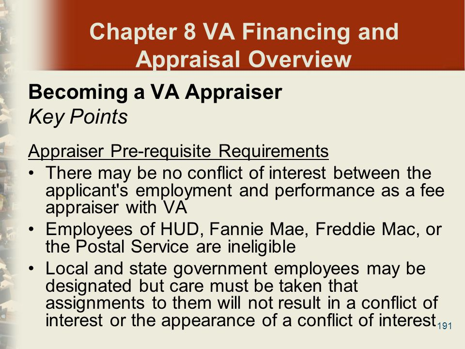 Chapter 8 VA Financing and Appraisal Overview