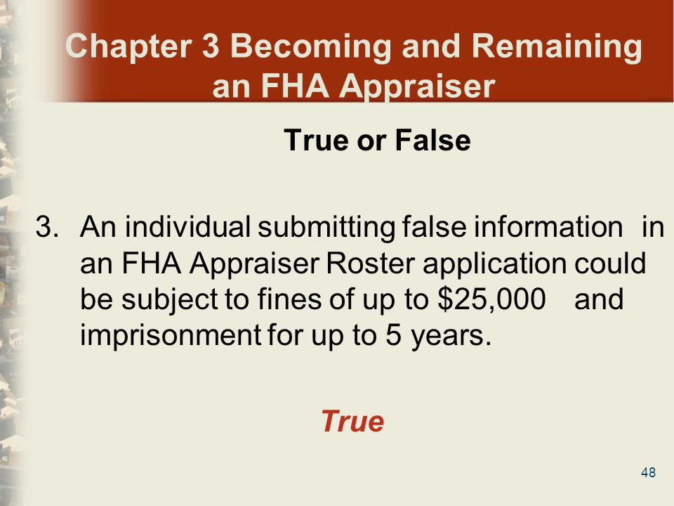 Chapter 3 Becoming and Remaining an FHA Appraiser