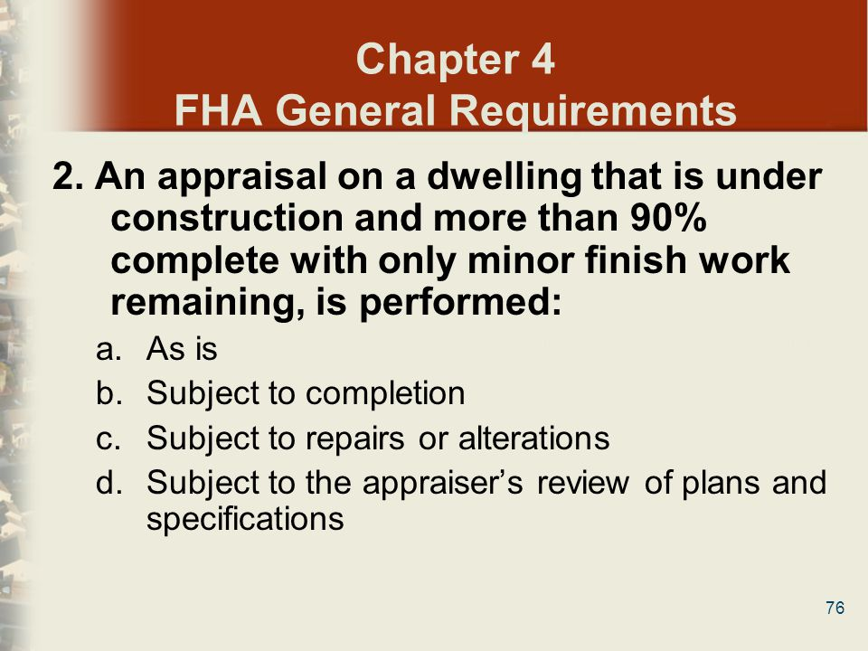 Chapter 4 FHA General Requirements