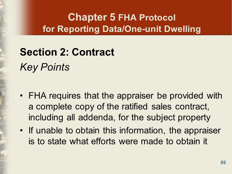 Chapter 5 FHA Protocol for Reporting Data/One-unit Dwelling