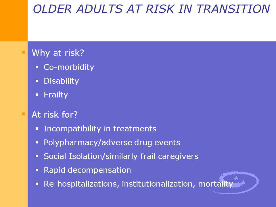 OLDER ADULTS AT RISK IN TRANSITION