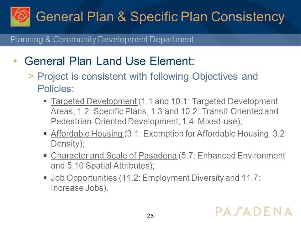 General Plan & Specific Plan Consistency