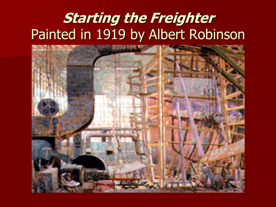 Starting the Freighter Painted in 1919 by Albert Robinson