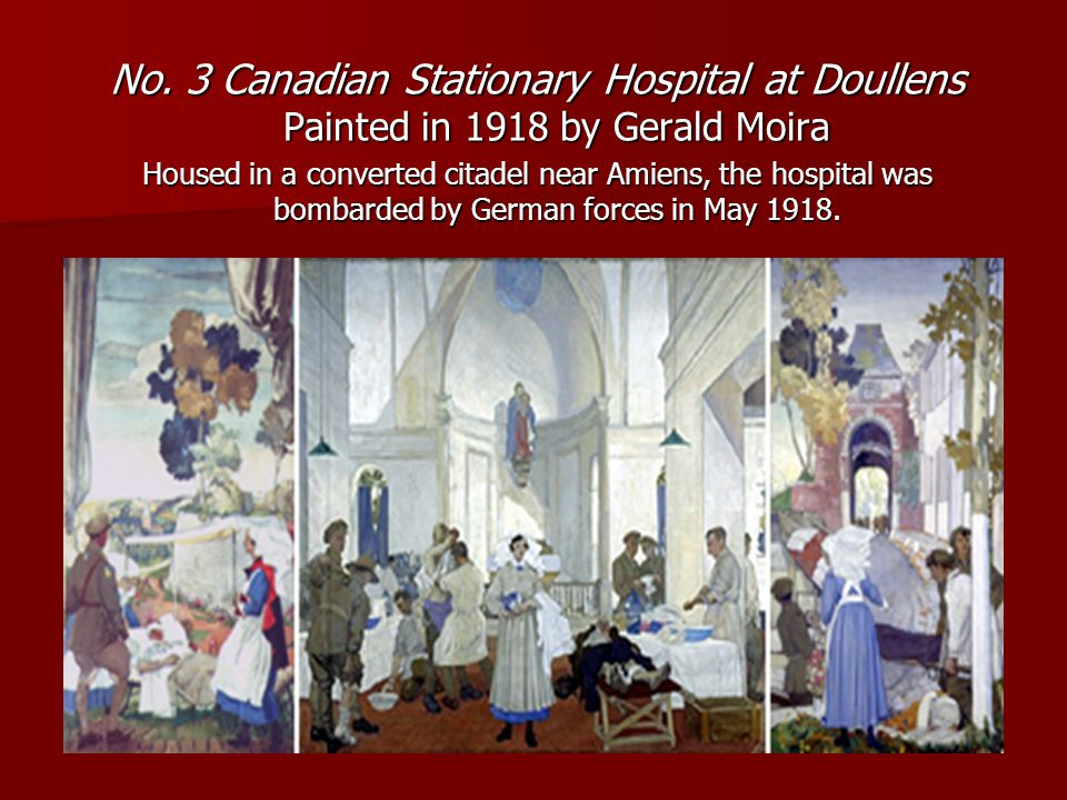 No. 3 Canadian Stationary Hospital at Doullens Painted in 1918 by Gerald Moira